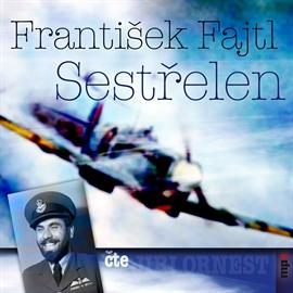 František Fajtl - Sestřelen