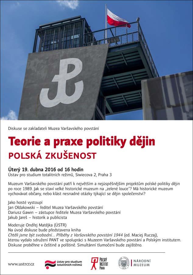 Diskuze: Teorie a praxe politiky dějin. Polská zkušenost