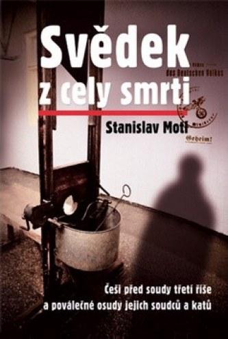 Stanislav Motl - Svědek z cely smrti