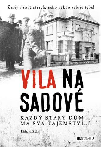 Richard Sklář -Vila na Sadové