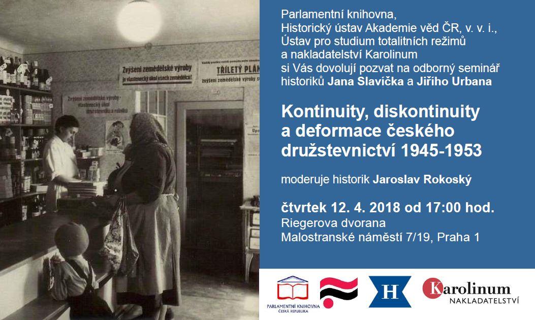 Seminář: Kontinuity, diskontinuity a deformace českého družstevnictví 1945–1953