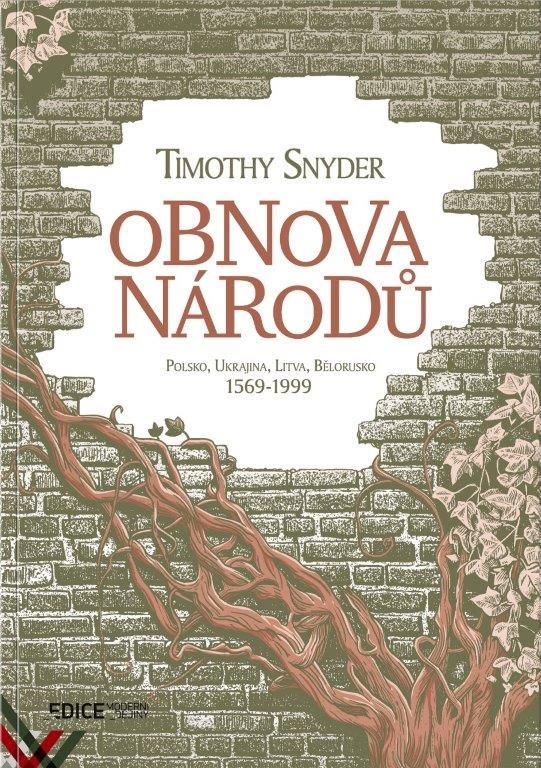 Timothy Snyder - Obnova národů
