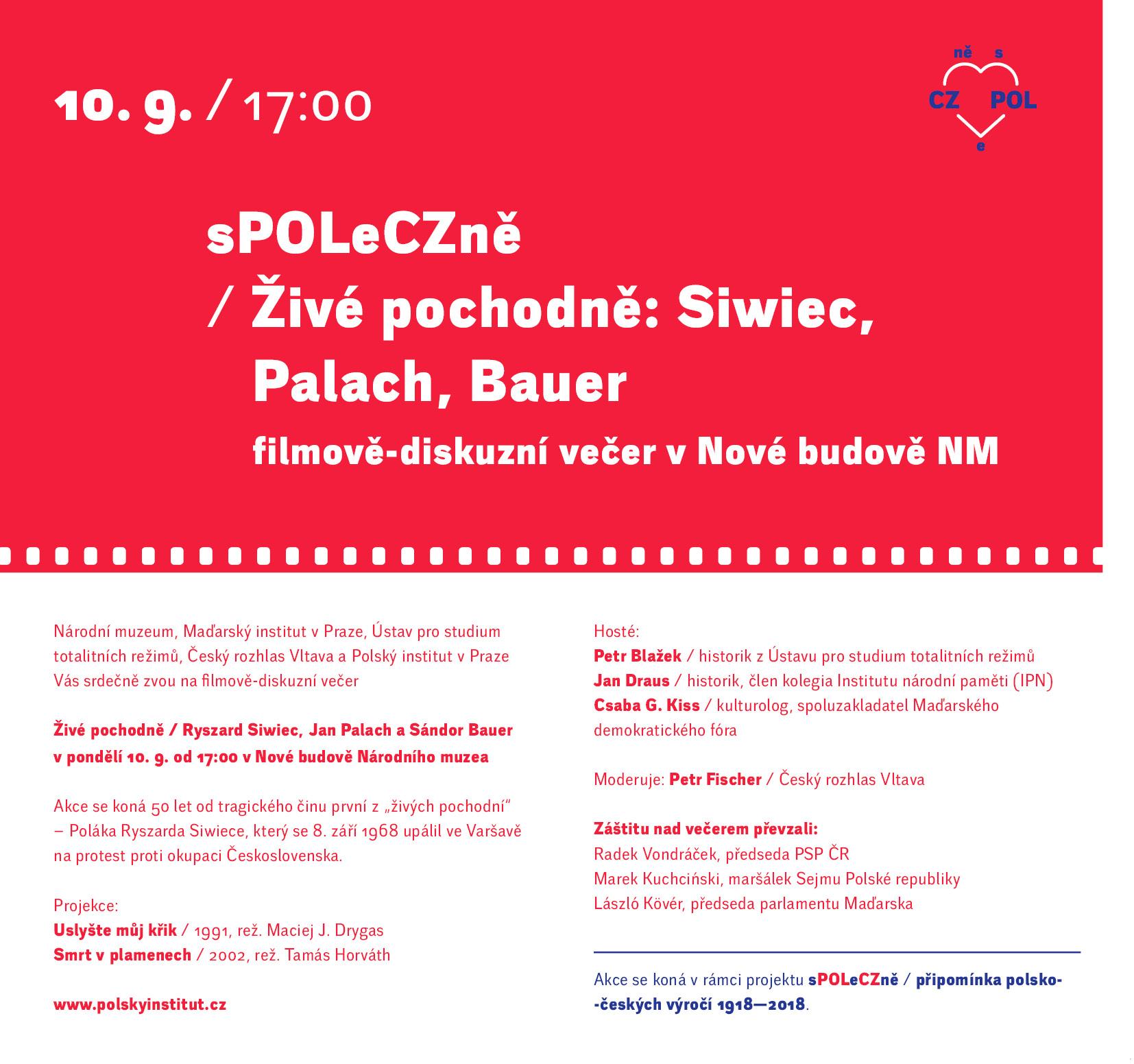 Diskuzní večer Živé pochodně / Ryszard Siwiec, Jan Palach a Sándor Bauer