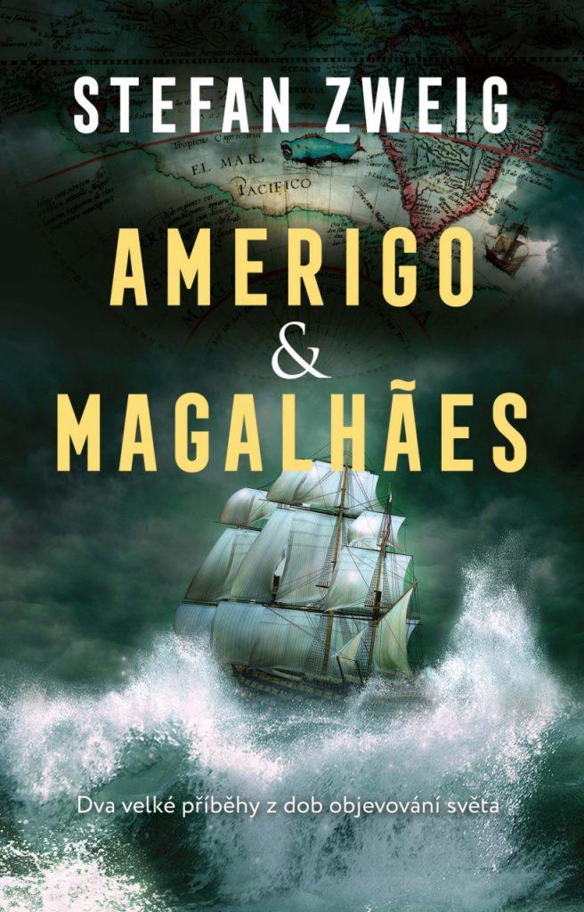 Stefan Zweig: Amerigo a Magalhães