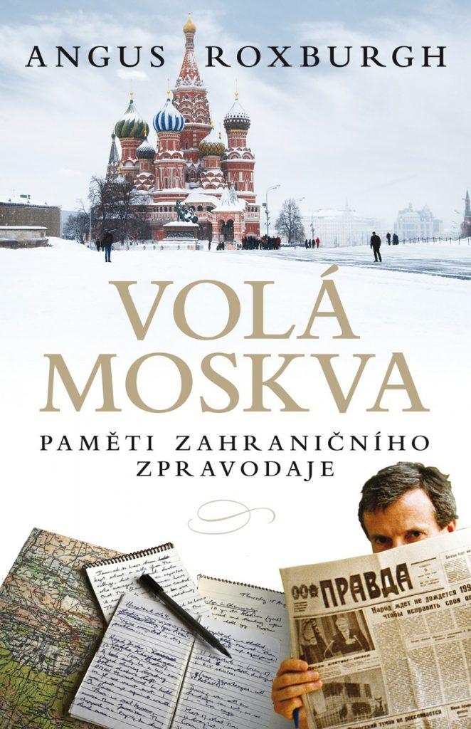 Alex Roxburgh: Volá Moskva